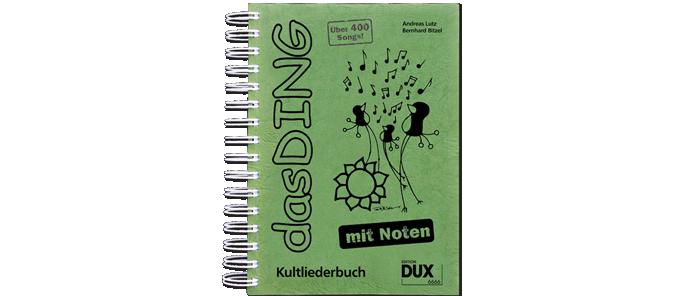 Das Ding Kultliederbuch mit Noten