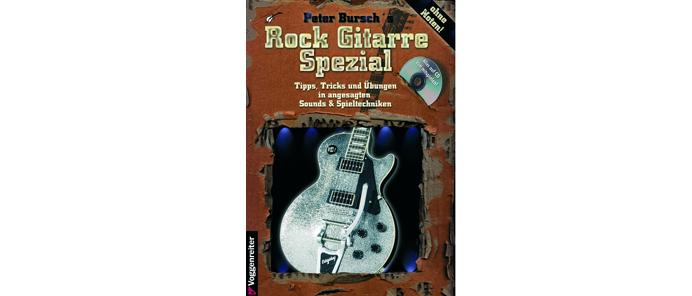 Peter Burschs Rock Gitarre Spezial